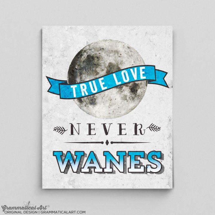 true love wanes