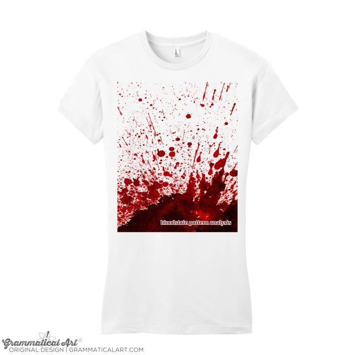 Bloodstain Pattern Analysis Shirt Grammatical Art